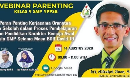 SMP YPPSB Gelar Webinar Parenting – Mewujudkan Sinergitas dan Kolaborasi Sekolah Dengan Orang Tua Siswa
