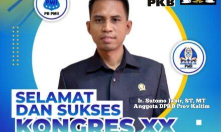 Sutomo Ucapkan Selamat dan Sukses Atas Pelaksanaan Kongres PMII Ke XX