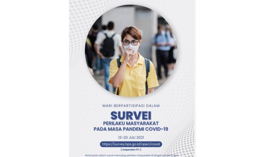 Mari Sukseskan Survei BPS, Tentang Perilaku Masyarakat di Masa Pandemi